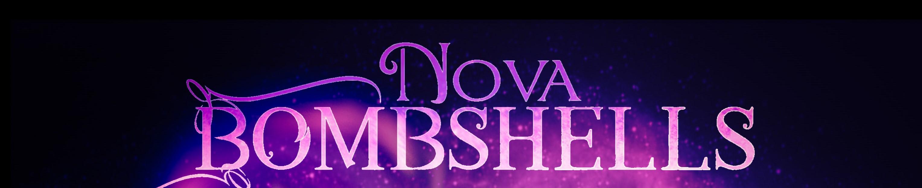 Nova bombshells  4